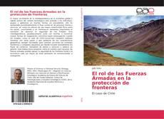 El rol de las Fuerzas Armadas en la protección de fronteras kitap kapağı