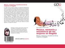 Capa do livro de Música, memoria y resistencia de las mujeres en Bogotá