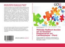 Método Reflect Acción en la Gestión Empresarial en Lambayeque - Perú kitap kapağı