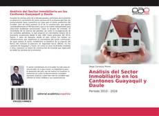 Bookcover of Análisis del Sector Inmobiliario en los Cantones Guayaquil y Daule