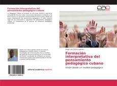 Portada del libro de Formación interpretativa del pensamiento pedagógico cubano