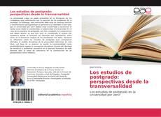 Portada del libro de Los estudios de postgrado: perspectivas desde la transversalidad