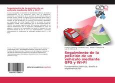 Обложка Seguimiento de la posición de un vehículo mediante GPS y Wi-Fi