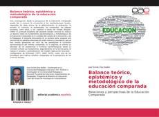 Borítókép a  Balance teórico, epistémico y metodológico de la educación comparada - hoz