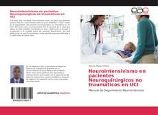 Bookcover of Neurointensivismo en pacientes Neuroquirúrgicos no traumáticos en UCI