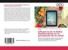 Borítókép a  Influencia de la Dieta Mediterránea en la percepción de la salud - hoz