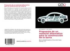 Bookcover of Propuesta de un material alternativo para la construcción de la barra