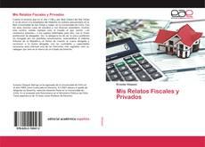 Borítókép a  Mis Relatos Fiscales y Privados - hoz