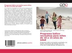 Bookcover of Programa lúdico-recreativo para niños de 10 a 15 años de edad