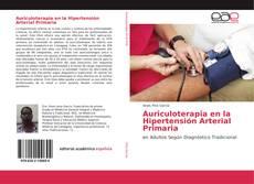 Copertina di Auriculoterapia en la Hipertensión Arterial Primaria