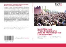 Portada del libro de Investigación Transdisciplinaria para la Producción de Conocimiento