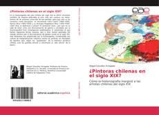 Portada del libro de ¿Pintoras chilenas en el siglo XIX?