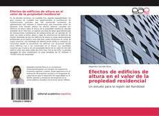 Efectos de edificios de altura en el valor de la propiedad residencial kitap kapağı