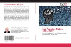 Bookcover of Los Premios Nobel. 1901-2017