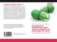 Обложка Calophyllum brasiliense sobre estres oxidativo en estomago de ratas