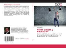 Portada del libro de Vídeo juegos y Educación
