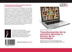 Buchcover von Transformación de la práctica docente a través de la tecnología