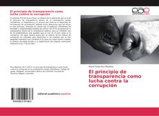 Copertina di El principio de transparencia como lucha contra la corrupción