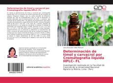 Bookcover of Determinación de timol y carvacrol por Cromatografía líquida HPLC- FL