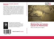 Couverture de Nietzsche en Lacan, Lacan en Nietzsche