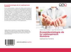 Ecoepidemiología de la Leptospirosis Humana的封面