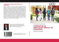 Bookcover of Calidad de la educación Básica en Colombia