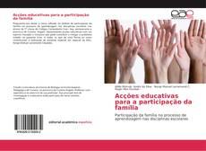 Copertina di Acções educativas para a participação da família