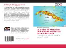 Buchcover von La Crisis de Octubre: una mirada necesaria para la Historia