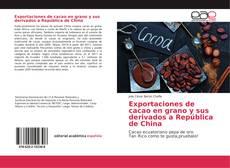 Portada del libro de Exportaciones de cacao en grano y sus derivados a República de China