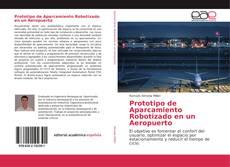 Prototipo de Aparcamiento Robotizado en un Aeropuerto kitap kapağı