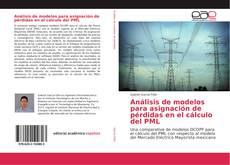 Buchcover von Análisis de modelos para asignación de pérdidas en el cálculo del PML