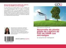 Portada del libro de Desarrollo de planta piloto de captura de CO2 de EDAR con microalgas