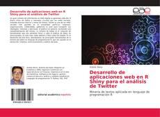 Capa do livro de Desarrollo de aplicaciones web en R Shiny para el análisis de Twitter