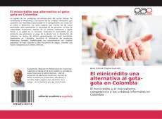 Обложка El minicrédito una alternativa al gota-gota en Colombia