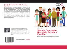 Bookcover of Siendo Counselor Novel de Pareja y Familia