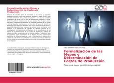 Обложка Formalización de las Mypes y Determinación de Costos de Producción