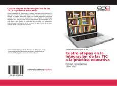 Bookcover of Cuatro etapas en la integración de las TIC a la práctica educativa