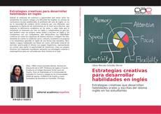 Capa do livro de Estrategias creativas para desarrollar habilidades en inglés