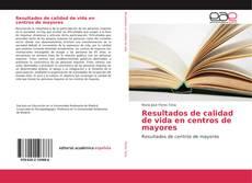 Portada del libro de Resultados de calidad de vida en centros de mayores
