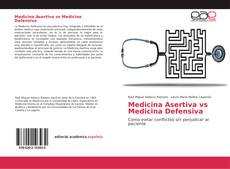 Copertina di Medicina Asertiva vs Medicina Defensiva