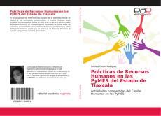Bookcover of Prácticas de Recursos Humanos en las PyMES del Estado de Tlaxcala