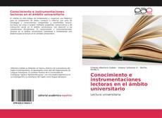 Borítókép a  Conocimiento e instrumentaciones lectoras en el ámbito universitario - hoz