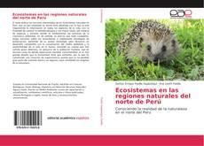 Borítókép a  Ecosistemas en las regiones naturales del norte de Perú - hoz