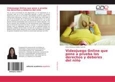 Bookcover of Videojuego Online que pone a prueba los derechos y deberes del niño