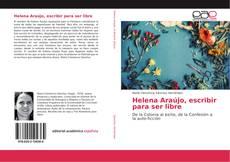Portada del libro de Helena Araújo, escribir para ser libre