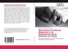 Capa do livro de Resistencia Cultural Mapuche a la Enseñanza de la Historia en Chile