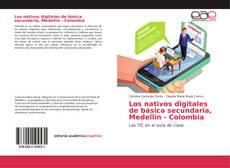 Copertina di Los nativos digitales de básica secundaria, Medellín - Colombia