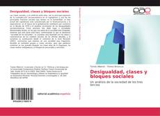 Bookcover of Desigualdad, clases y bloques sociales