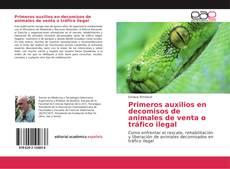 Portada del libro de Primeros auxilios en decomisos de animales de venta o tráfico ilegal
