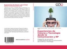 Bookcover of Experiencias de Ciencia y Tecnología desde la Comunicación y RP